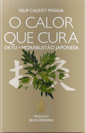 Calor que cura - okyu - moxabustão japonesa - Piñana - 8553175006