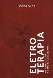 Livro Eletroterapia na redução da gordura Prof Jones Eduardo Agne