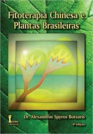 Livro  Fitoterapia Chinesa E Plantas Brasileiras