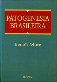 Patogenesia Brasileira (Português) Capa comum ? Benoit Mure 8572412522