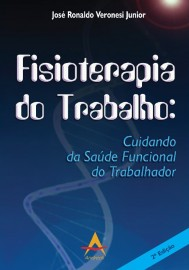 Fisioterapia do Trabalho - José Ronaldo Veronesi Junior - 8560416366