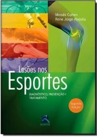 Livro Lesoes Nos Esportes - 2ª Ed , Moises Cohen 8537206067
