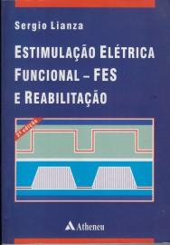Livro Estimulacao Eletrica Funcional E Reab.2ª Ed Lianza